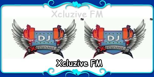 Xcluzive FM