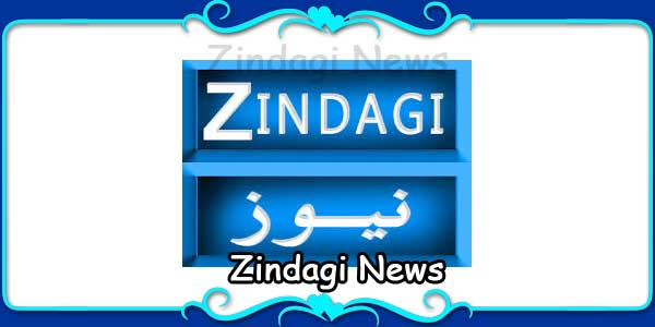 Zindagi News