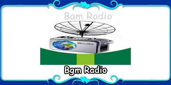 Bgm Radio