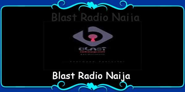 Blast Radio Naija