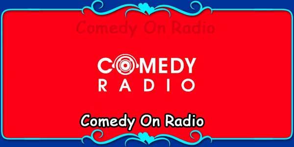 Comedy On Radio