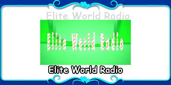 Elite World Radio