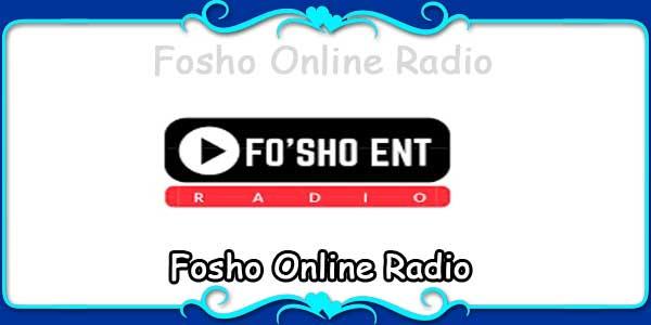 Fosho Online Radio