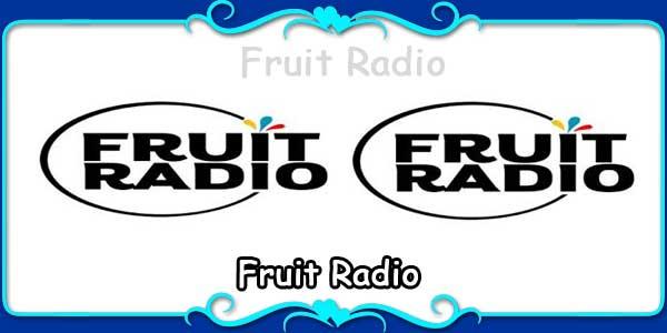 Fruit Radio