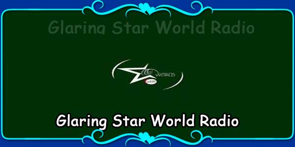 Glaring Star World Radio