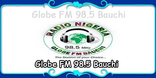 Globe FM 98.5 Bauchi