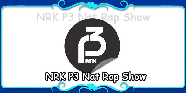 NRK P3 Nat Rap Show