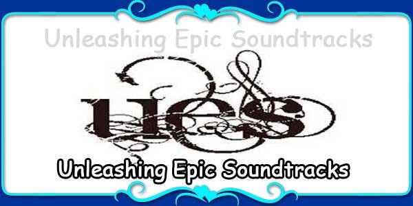Unleashing Epic Soundtracks