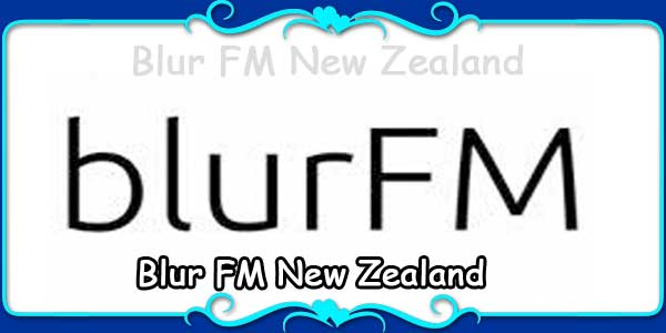 Blur FM New Zealand