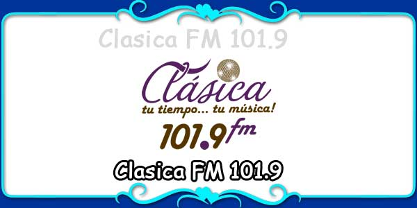 Clasica FM 101.9
