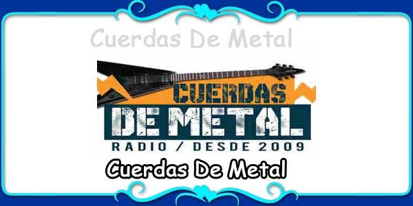 Cuerdas De Metal