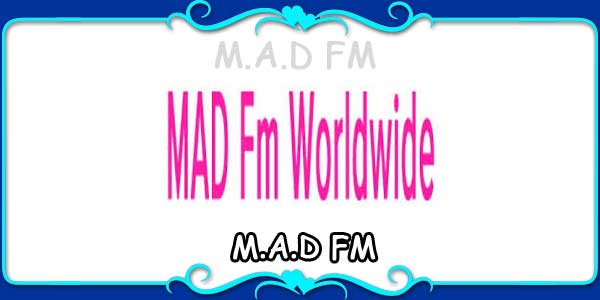MAD FM Worldwide