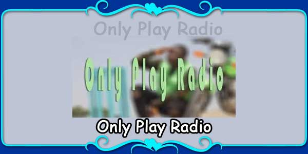 Only Play Radio