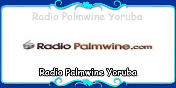 Radio Palmwine Yoruba