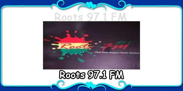 Roots 97.1 FM
