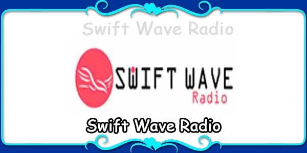Swift Wave Radio