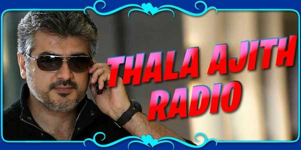 Thala Ajith Radio