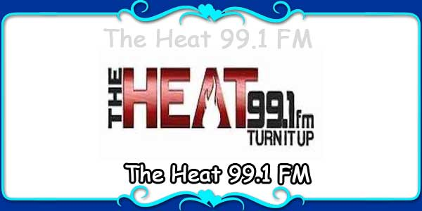 The Heat 99.1 FM