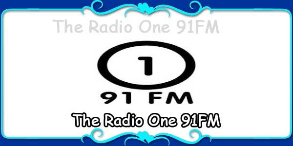 The Radio One 91FM