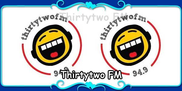 Thirtytwo FM