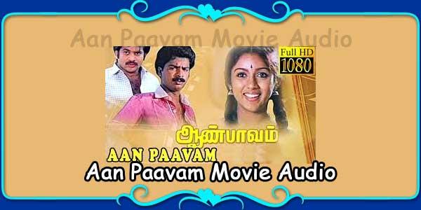Aan Paavam Movie Audio