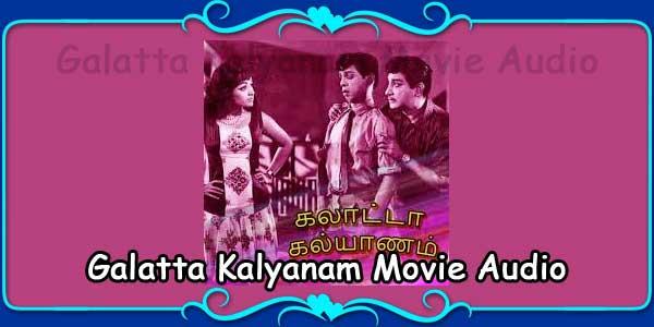 Galatta Kalyanam Movie Audio