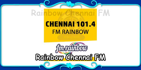Rainbow Chennai FM