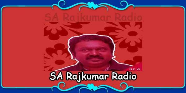 SA Rajkumar Radio