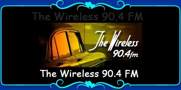 The Wireless 90.4 FM
