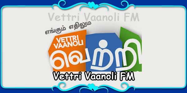 Vettri Vaanoli FM