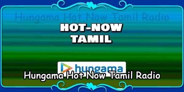 Hungama Hot Now Tamil Radio
