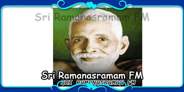 Sri Ramanasramam FM